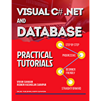 VISUAL C# .NET AND DATABASE: PRACTICAL TUTORIALS