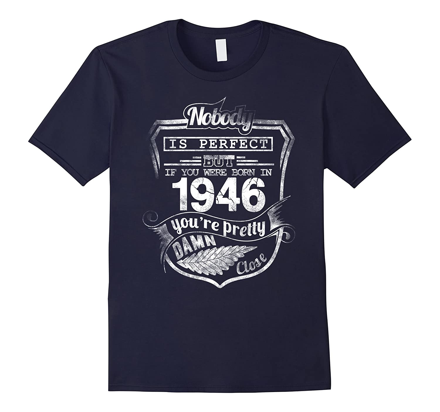Born in 1946 T-shirt - hot trend birthday gift-CL