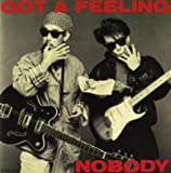 GOT A FEELING
