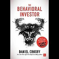 The Behavioral Investor (English Edition)