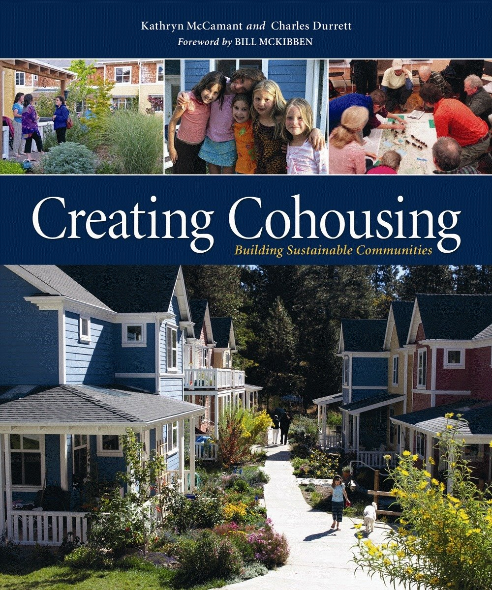 Read Online Creating Cohousing: Building Sustainable Communities pdf