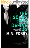 The Scars That Define Us (The Devil's Dust Book 2)