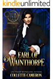Earl of Wainthorpe: Wicked Earls' Club, Book 3 (Seductive Scoundrels 8)