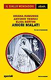 Amori malati (Il Giallo Mondadori)