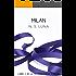 Milán (Trilogía Fuego y Pasión nº 2) (Spanish Edition)