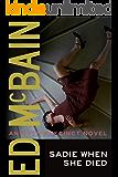 Sadie When She Died (An 87th Precinct Novel)