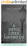 A Devil Lives Among Us: A Mike Montesino Murder Mystery