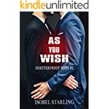 As You Wish (Shatterproof Bond Book 1)
