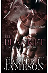 The Blanket: A Legend of the Tribe (The Tribe Novels) Kindle Edition