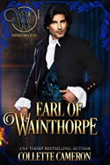 Earl of Wainthorpe: Wicked Earls' Club, Book 3 (Seductive Scoundrels 8) Kindle Edition