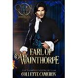 Earl of Wainthorpe: Wicked Earls' Club, Book 3 (Seductive Scoundrels 8)