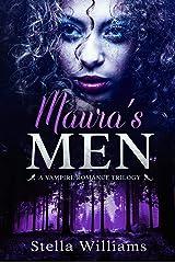 Maura's Men: A Vampire Romance Trilogy Kindle Edition