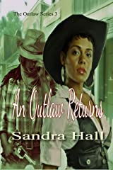 An Outlaw Returns (The Outlaw Series Book 3) Kindle Edition