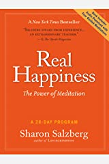 Real Happiness: The Power of Meditation: A 28-Day Program, Regular Version Kindle Edition