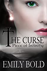 Piece of Infinity (The Curse Book 3) Kindle Edition