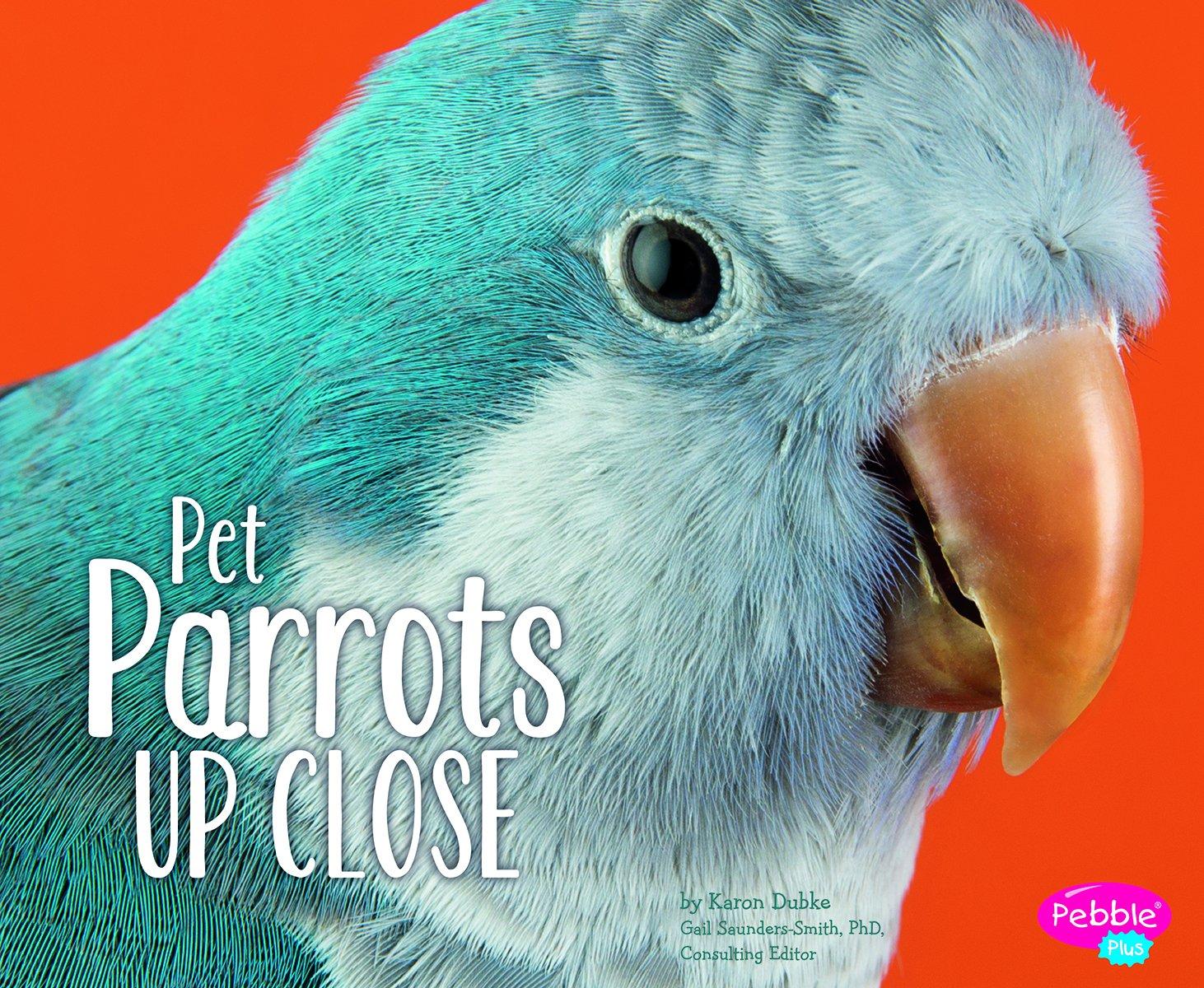 Pet Parrots Up Close (Pets Up Close) ebook