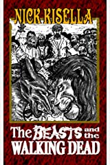 The Beasts and the Walking Dead Kindle Edition