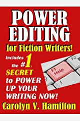 Power Editing For Fiction Writers: Includes the #1 Secret to Power Up Your Writing Now! Kindle Edition