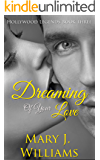 Dreaming Of Your Love: Friends to Lovers Billionaire Romance (Hollywood Legends Book 3)
