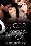 Mia's Cop Craving 4 - Swinging All Ways: Police Officer Fantasy (Hot Cop Fantasies)