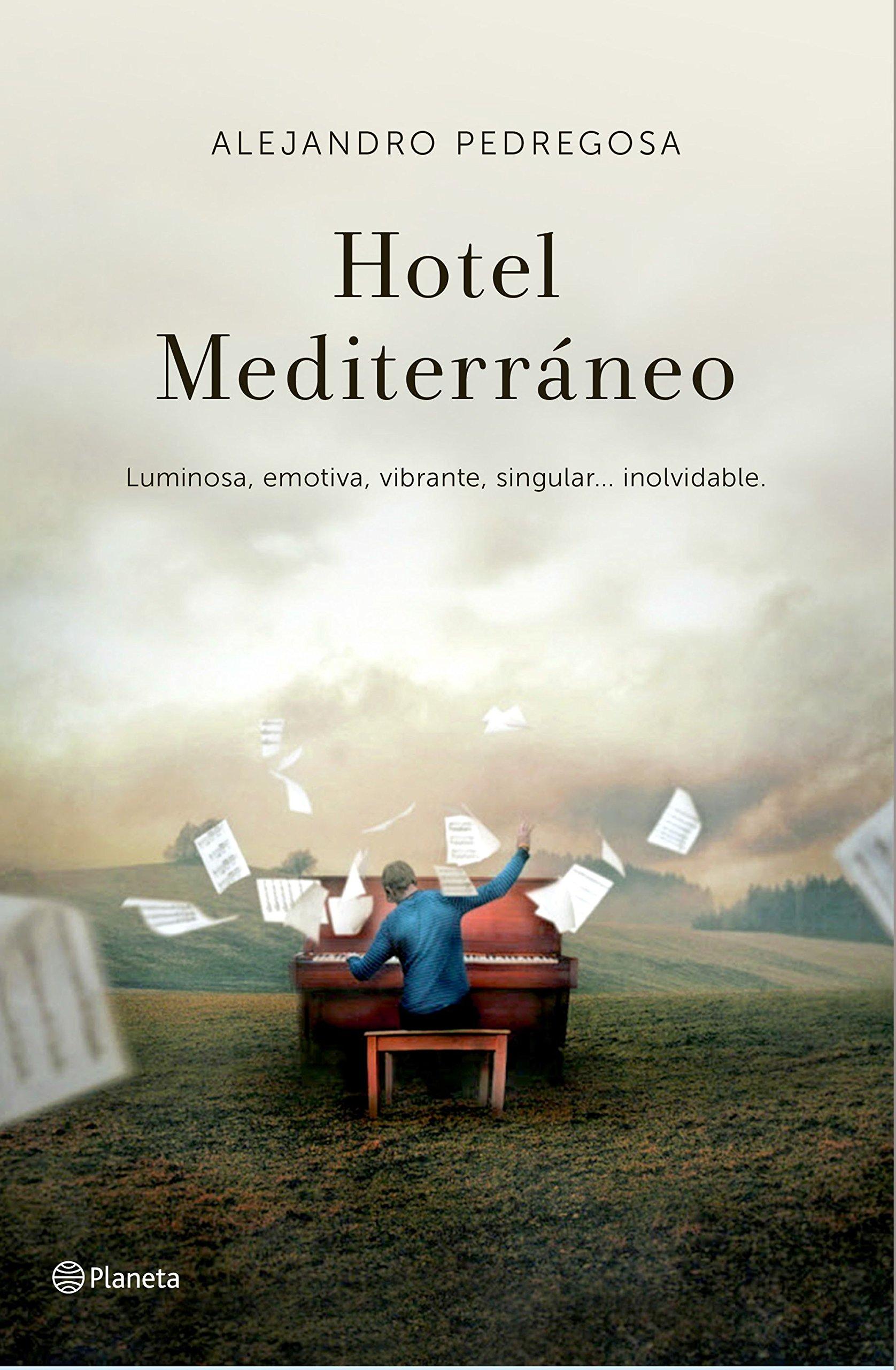 Hotel Mediterráneo (Autores Españoles E Iberoameric.): Amazon.es: Alejandro Pedregosa: Libros