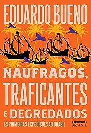 Náufragos, traficantes e degredados (Brasilis Livro 2)