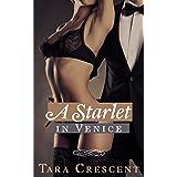 A Starlet in Venice (A BDSM Romance Novel) (Nights in Venice Book 3)