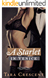 A Starlet in Venice (A BDSM Romance Novel) (Nights in Venice Book 3)
