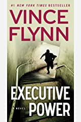 Executive Power (A Mitch Rapp Novel Book 4) Kindle Edition