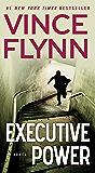 Executive Power (A Mitch Rapp Novel)