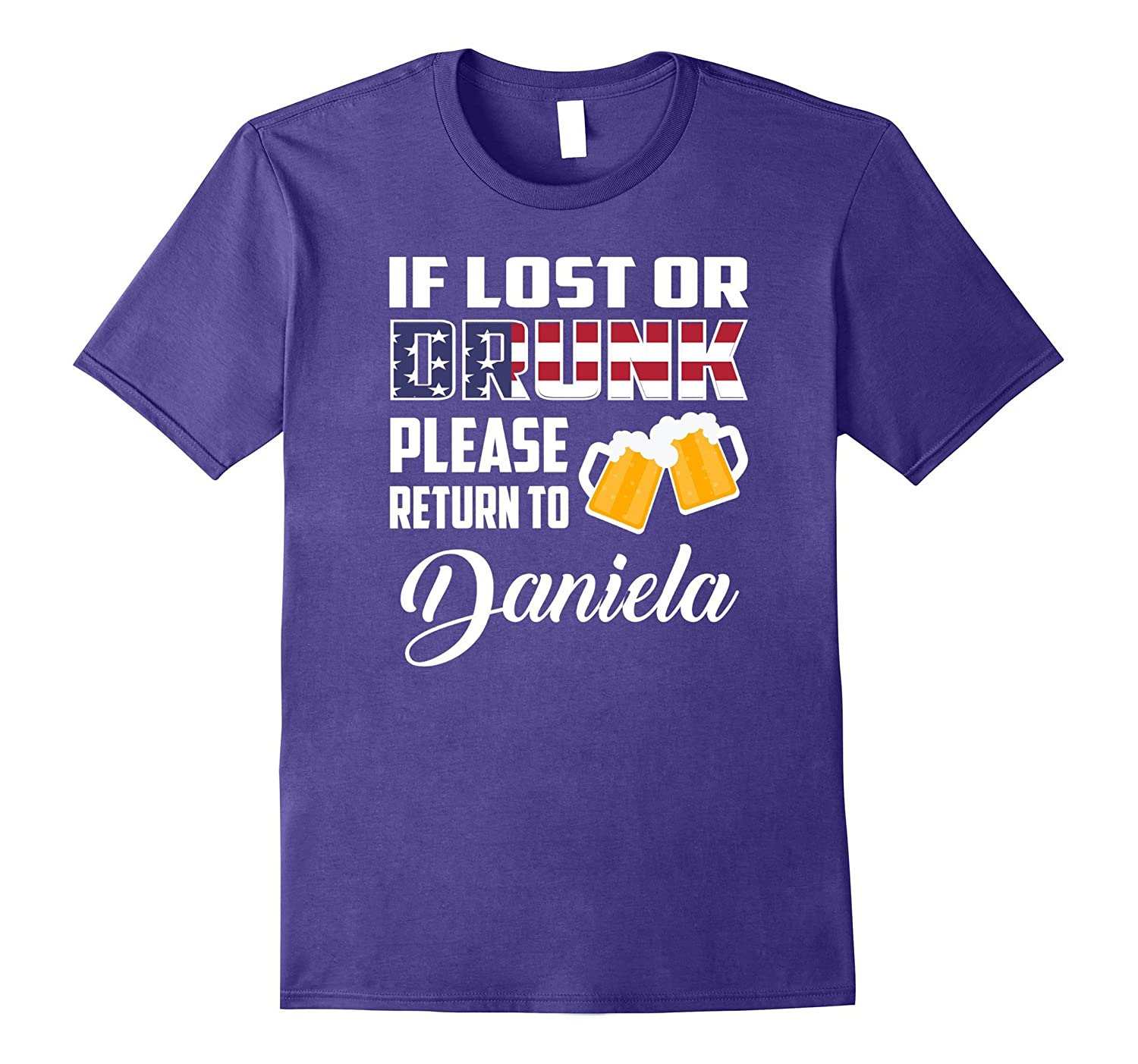 If Lost Or Drunk Please Return To Daniela T-Shirt-Art