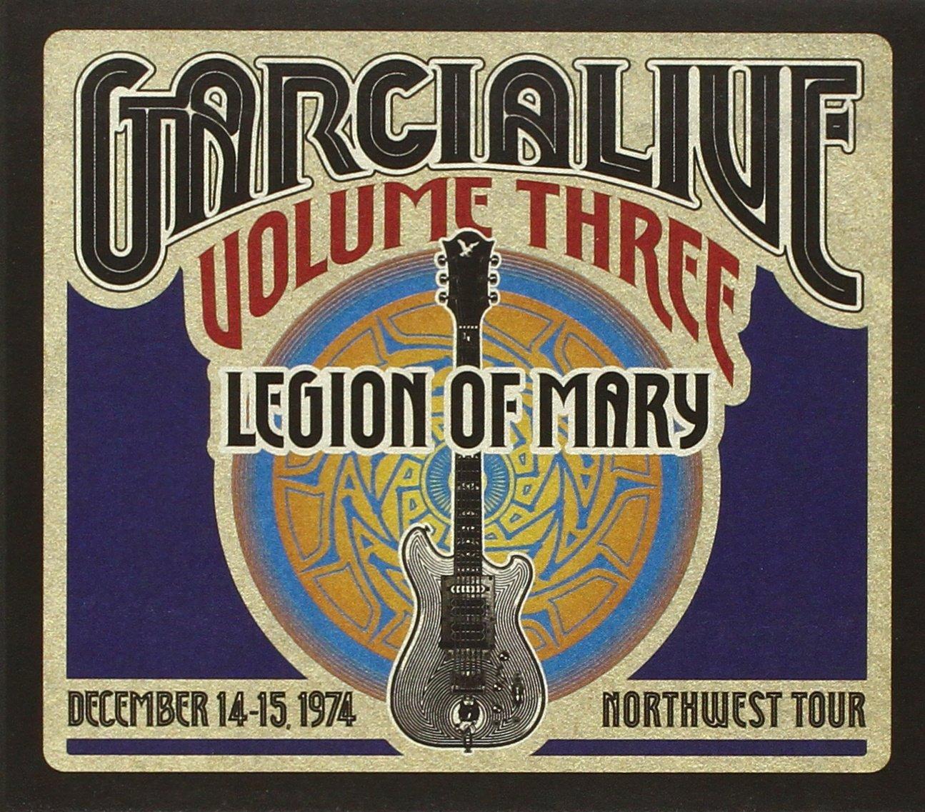 Garcia, Jerry Band & Legion of Mary: Vol. 3-Garcia Live: Dec ...