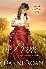 Prim: A Needful Bride (Brides of Needful Texas Book 2) Kindle Edition