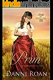 Prim: A Needful Bride (Brides of Needful Texas Book 2)