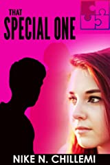 That Special One: A Contemporary New Adult Romantic Suspense Novella Kindle Edition