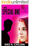 That Special One: A Contemporary New Adult Romantic Suspense Novella