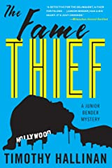 The Fame Thief (A Junior Bender Mystery) Paperback