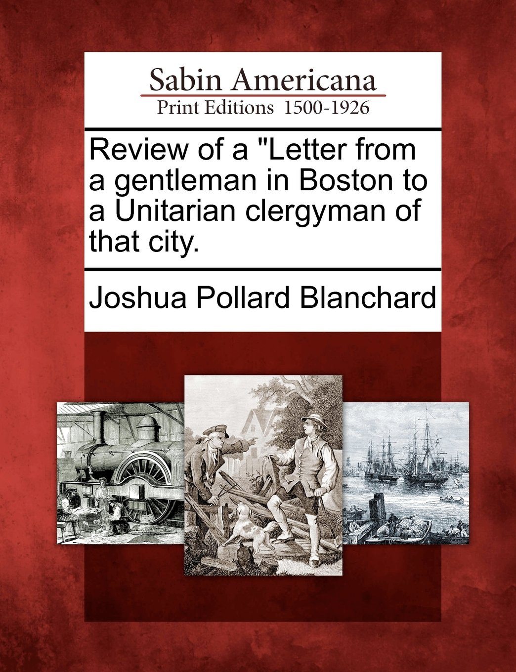 """Review of a """"Letter from a gentleman in Boston to a Unitarian clergyman of that city. pdf epub"""