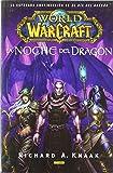 World Of Warcraft. La Noche Del Dragón