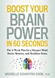 Boost Your Brain Power in 60 Seconds: The 4-Week