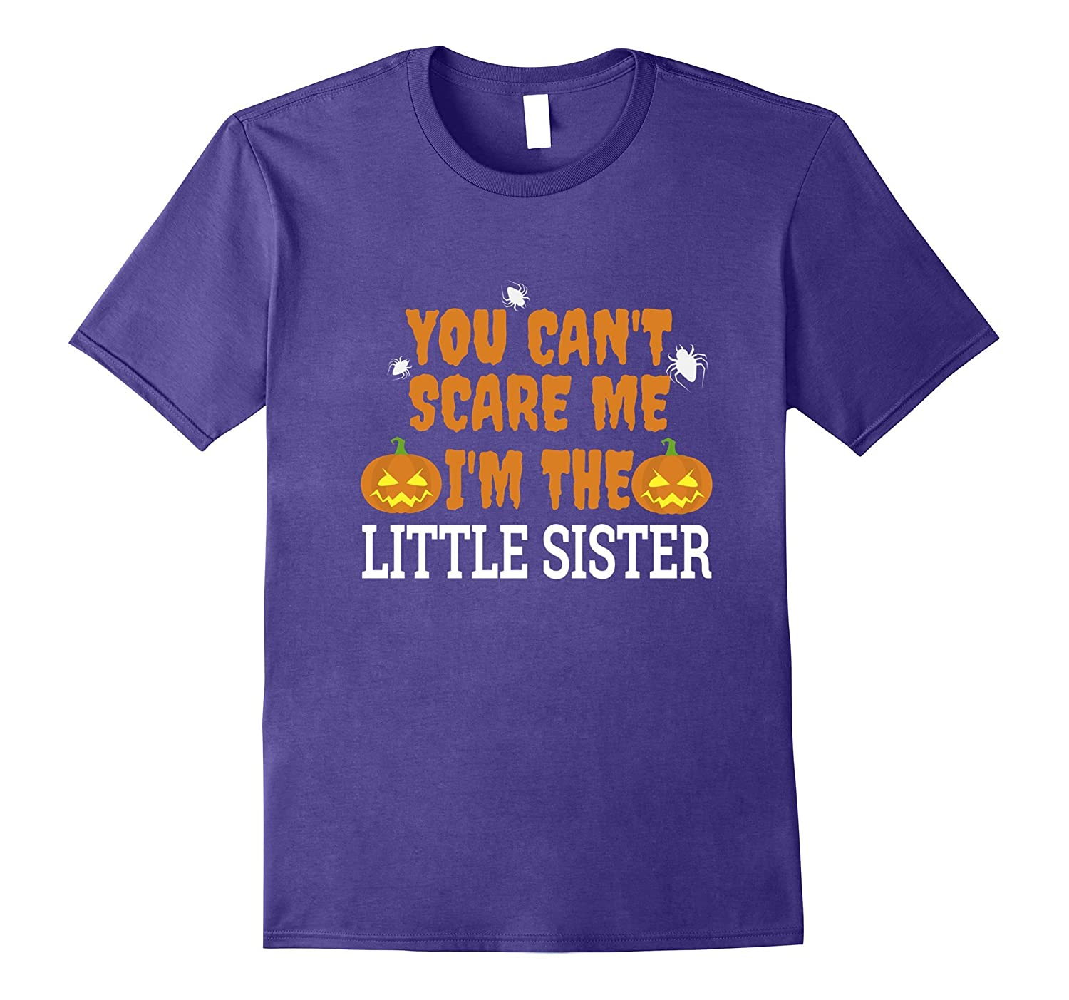 Can't Scare Me I'm Little Sister Fun Scary T-shirt Halloween-Art