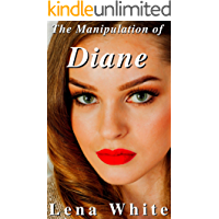The Manipulation of Diane (Black Bulls, Hotwives, and Cuckolds Book 4) (English Edition)
