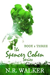Spencer Cohen Series, Book Three (The Spencer Cohen Series 3) Kindle Edition
