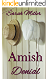 Amish Denial: Amish Short Romance Fiction (Faith's Creek Amish Short Romance Book 5)