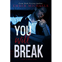 You Will Break (Rules of Bennett Book 2) (English Edition)
