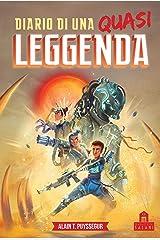 Diario di una leggenda (Italian Edition) Kindle Edition