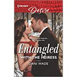 Entangled with the Heiress (Louisiana Legacies Book 1)