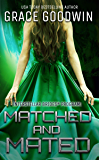 Matched and Mated (Interstellar Brides® Book 16)