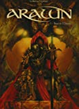 Arawn, Tome 1 : Bran le maudit