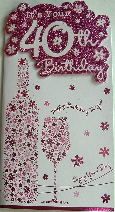 Hembra 40th flores - Tarjeta de felicitación de cumpleaños, botella de vino, vidrio -